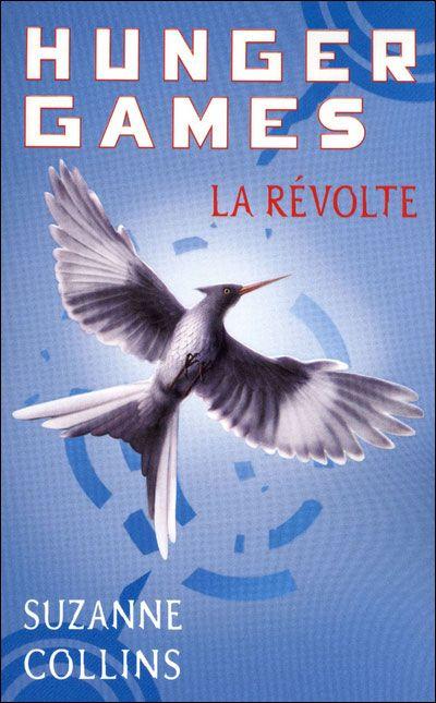 """Suzanne Collins, """"Hunger Games 3 : La Révolte"""""""