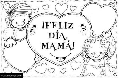 Feliz Dia Mama Con Nino Y Nina Colorear Para Imprimir Mothers Day Coloring Pages Mothers Day Crafts Preschool Mother S Day Activities