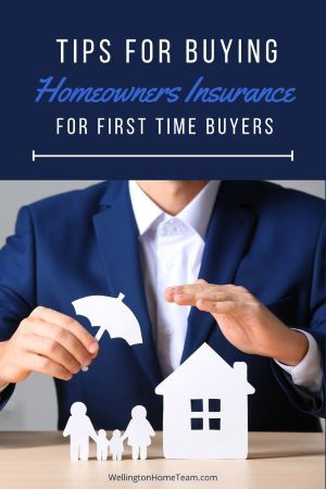 Tips For Buying Homeowners Insurance For First Time Buyers In 2020