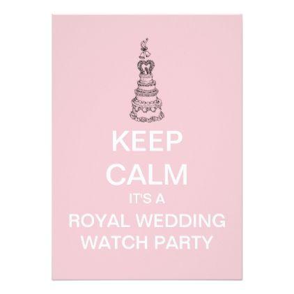 Royal Wedding Watch.Keep Calm Royal Wedding Watch Party Invite Pink Zazzle Com