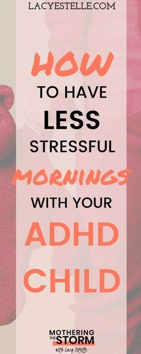 How our Mornings got easier--Despite ADHD