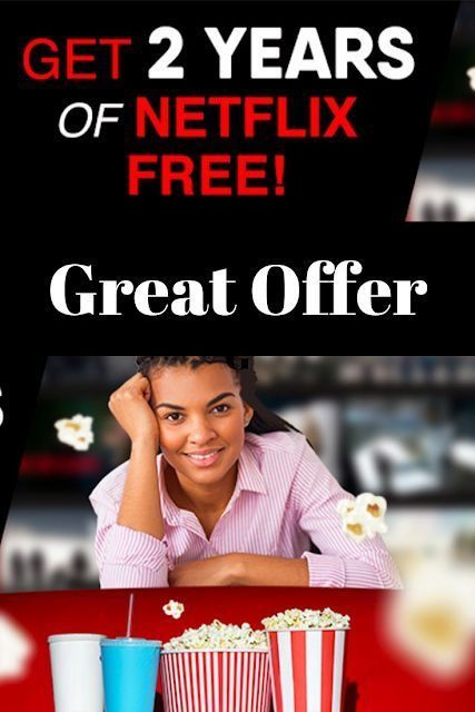 Get 2 Year Of Netflix Free Great Offer Netflix Free Accounts Netflix Free Netflix Premium Netflix Free Trial