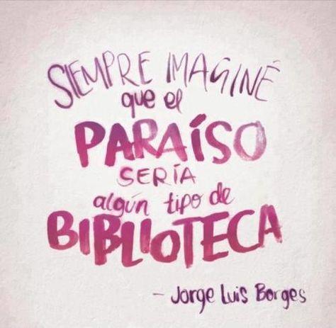 Jorge Luis Borges #frases