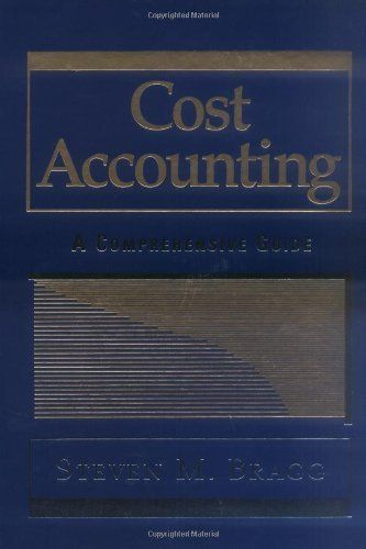 Cost Accounting: A Comprehensive Guide