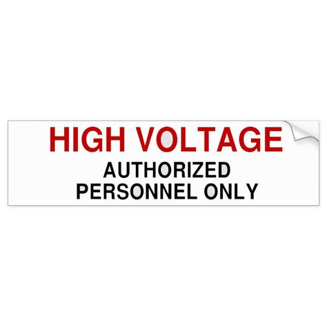 Danger High Voltage Bumper Sticker Bumper Stickers High Voltage Stickers