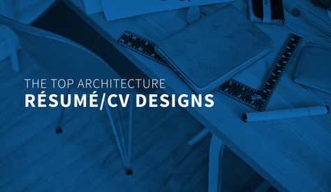 The Top Architecture Résumé\/CV Designs Adelaide Architects - architecture resume
