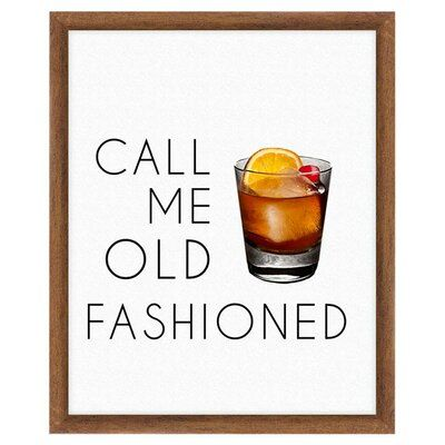 Ptm Picture Frame Textual Art Print On Paper In 2020 Old Fashioned Drink Wall Art Quotes Old Fashioned