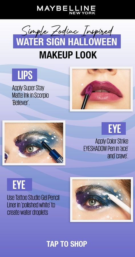 Cancer, Scorpio, and Pisces, this look is for YOU! Here is all you need to create this simple Water Sign inspired Halloween makeup look: Super Stay Matte Ink in 'believer.' Color Strike Eyeshadow Pen in 'ace' and 'crave,' and Tattoo Studio Gel Pencil Liner in 'polished white.' See all of Zodiac Inspired Halloween looks in stores on display now and tap this pin to shop!