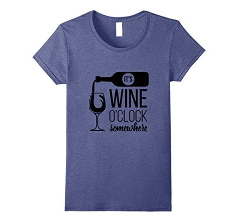 1d90f1155 Womens Cute Funny Wine Drinking T-Shirt Its Wine O'Clock ... Lightweight,  Classic fit, Double-needle sleeve and bottom hem