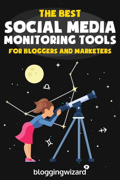 11 Powerful Tools To Monitor Your Social Media Presence