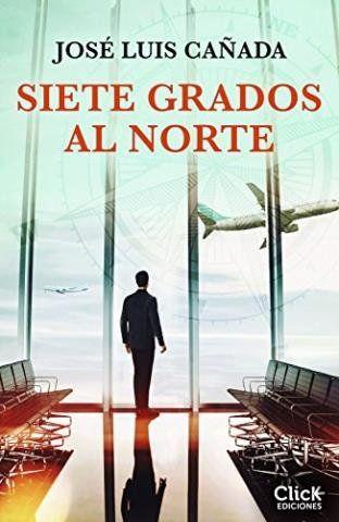 Libros Para Android Siete Grados Al Norte José Luís Cañada Descarg Libros Gratis Libros Grado