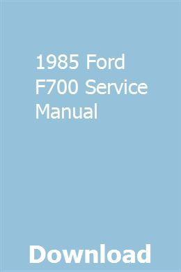 1985 Ford F700 Service Manual Chilton Repair Manual Repair Manuals Manual Car