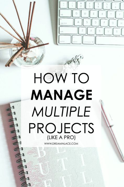 to Manage Multiple Projects Like a Pro How to manage multiple projects like a pro - without losing your mind.How to manage multiple projects like a pro - without losing your mind. Time Management Tips, Business Management, Business Planning, Business Tips, Online Business, Program Management, Career Planning, Business Video, Business Women
