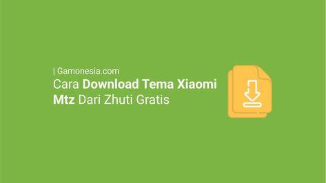 Cara Download Tema Xiaomi Di Zhuti Aplikasi Membaca