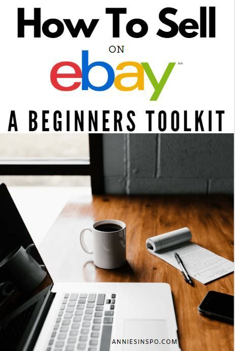 10 Best Tips How To Sell On Ebay For Beginners In 2020 Things