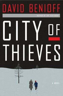 City Of Thieves By David Benioff 2nd Book Club Pick Very Good Book Unique The Author Is One Of The Writers Pr Books Books To Read Summer Reading Lists