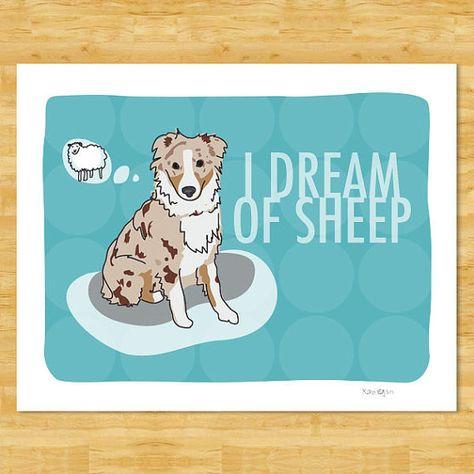 Australian Shepherd Art Print I Dream Of Sheep Red Merle