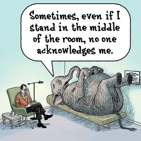 Were someone to tell you that humans are unaware of something so significant in their lives that it is the equivalent of them not noticing an elephant in their living room, you would be likely to say they were being absurd. Funny Cartoons, Funny Jokes, Hilarious, Cartoon Jokes, Funny Sarcasm, Funny Laugh, Social Work Humor, Therapy Humor, Therapy Quotes