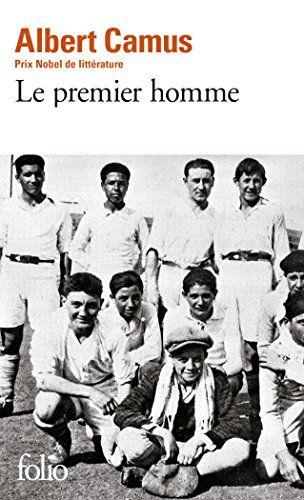 Telecharger Le Premier Homme Pdf Par Albert Camus Poche Telecharger Votre Fichier Ebook Maintenant Albert Camus Books Albert Camus Top Books