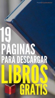 19 Páginas Para Descargar Libros Gratis A Leer Sin Parar Descargar Libros Gratis Libros Gratis Bajar Libros Gratis