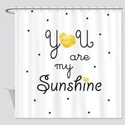 You Are My Sunshine Gold Shower Curtain Cute Shower Curtains