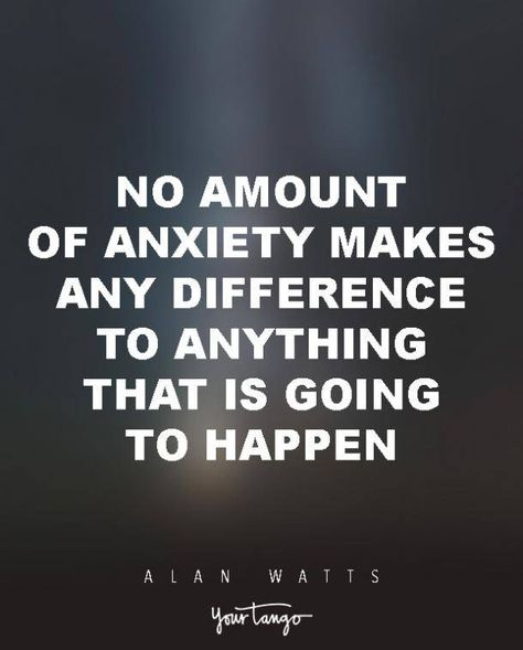 Powerful Alan Watts Quotes Will Make You Rethink Your ENTIRE Life No amount of anxiety makes any difference to anything that is going to happen.No amount of anxiety makes any difference to anything that is going to happen. Life Quotes Love, Wisdom Quotes, Happy Quotes, Great Quotes, Quotes To Live By, Quotes Quotes, Change Quotes, Attitude Quotes, Life Happens Quotes