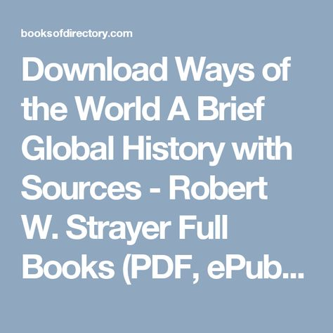 Read Ways Of The World A Brief Global History With Sources Pdf