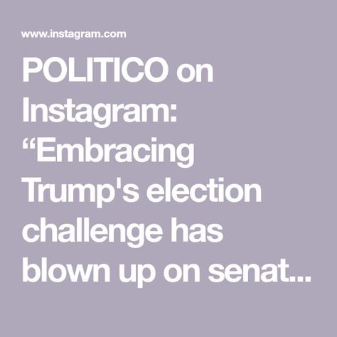 "POLITICO on Instagram: ""Embracing Trump's election challenge has blown up on senators Josh Hawley and Ted Cruz. Democrats are calling on them to resign, and many…"""