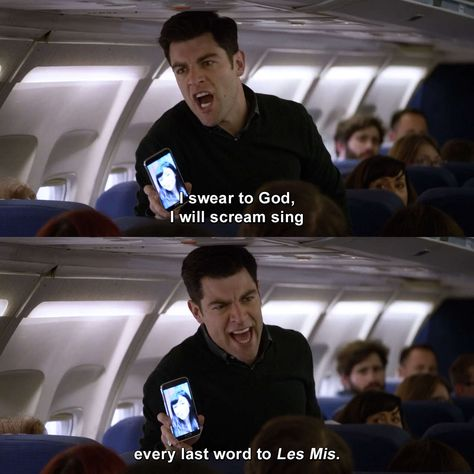 New Girl - Schmidt: I swear to God, I will scream sing every last word to Les Mis. New Girl Memes, New Girl Funny, Funny Girl Quotes, Movie Quotes, New Girl Schmidt, Schmidt New Girl Quotes, New Girl Nick And Jess, New Girl Tv Show, Winston New Girl