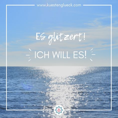 ❤️ Die schönsten Sprüche findet Ihr auf www.kuestenglueck.com