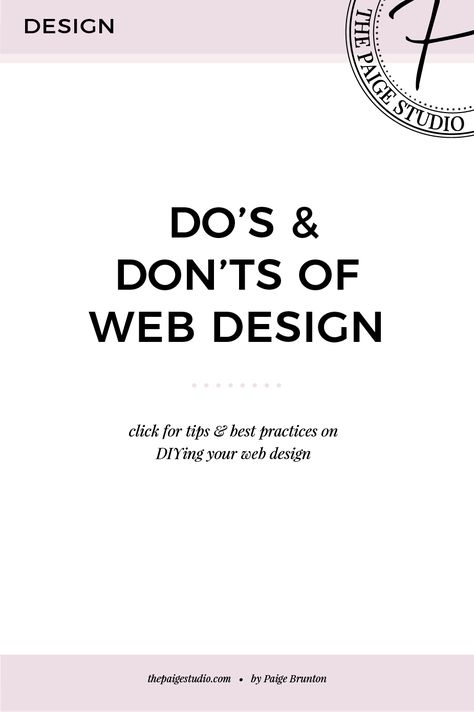 Do's & Don'ts of Website Design — Paige Brunton | Squarespace templates + Squarespace designer courses