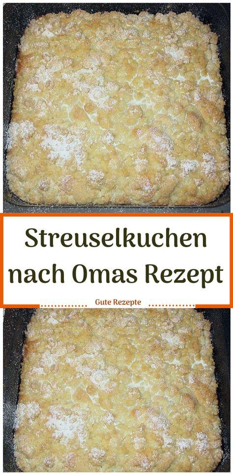 Streuselkuchen nach Omas Rezept #Streuselkuchen