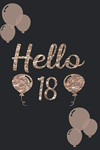 Hello 18 Cute Notebook And Journal For Women Turning 18 To Write Notes To Do Lists 18th Birthday Quotes Funny Happy 18th Birthday Quotes Birthday Girl Quotes