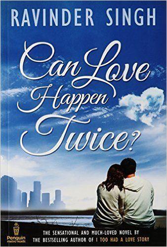 Can Love Happen Twice By Ravinder Singh Can Love Happen Twice