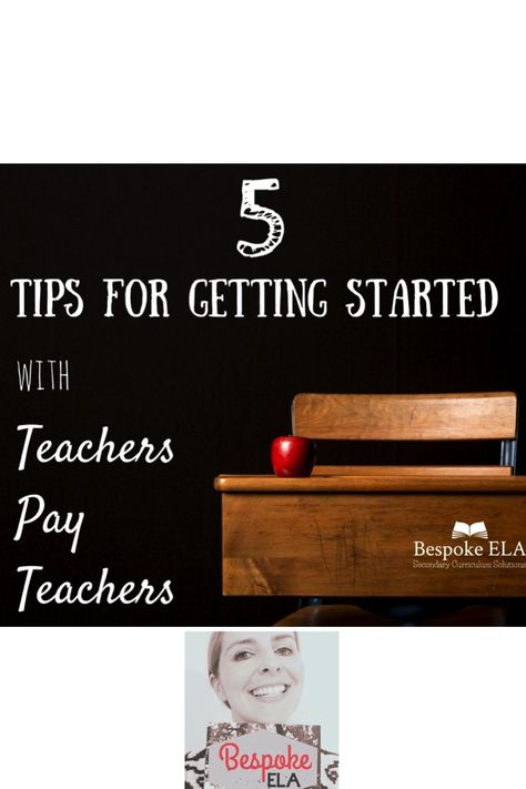 5 Tips for Getting Started with Teachers Pay Teachers — Bespoke ELA:  Essay Writing Tips + Lesson Plans
