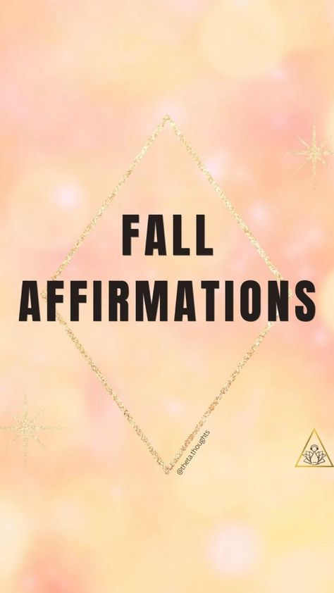 Ground Affirmations for Fall as we transition season 🍁🍂🍁
