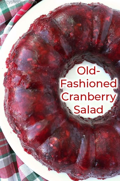 Make this Old-Fashioned Cranberry Salad also known as a Cranberry JELLO mold for a Thanksgiving side dish this year. We use raspberry Jello crushed pineapple whole berry cranberry sauce and nuts to make this traditional holiday recipe. Recipe For Cranberry Jello Salad, Cranberry Recipes, Cranberry Sauce Mold Recipe, Raspberry Jello Recipes, Jello Desserts, Dessert Recipes, Jello Salads, Fruit Salads, Food Salad