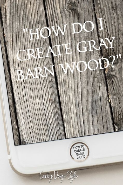 Aging Wood Instantly new wood like barn wood. & Country Design Style Aging Wood Instantly, new wood like barn wood. & Country& The post Aging Wood Instantly, new wood like barn wood. & Country Design Style appeared first on Cassidy Woodworking. Barn Wood Crafts, Old Barn Wood, Wood Wood, Weathered Wood, Country Wood Crafts, Barn Wood Decor, Salvaged Wood, Barn Wood Walls, Barn Wood Shelves