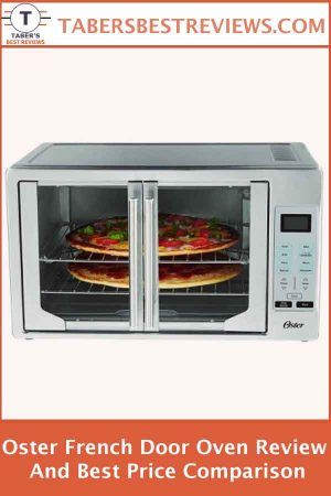 Oster French Door Oven Review And Best Price Comparison At The