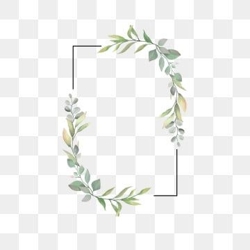 Leaf Frame For Wedding Invitations Greenery Clipart Frame Leaf Png And Vector With Transparent Background For Free Download Flower Frame Wedding Frames Floral Cards Design
