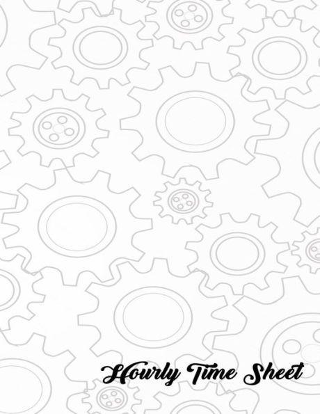 Hourly Time Sheet: Employee Hour Tracker (Time Sheet Notebook)(V1 ...