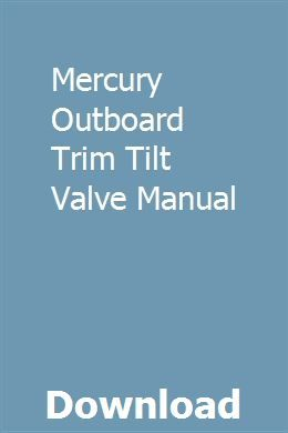 Mercury Outboard Trim Tilt Valve Manual Mercury Outboard Outboard Softail