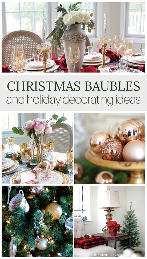 I tend to decorate with a light touch and understated elegance. But when the holidays are near, I'm completely smitten with Christmas baubles. Check out this huge collection of holiday decorating ideas! -----> #christmasdecorideas #christmasdecorations #christmasdecorationideas #holidaydecorideas #holidaydecoratingideas #holidaydecorations #holidaydecoronabudget #frenchcountrychristmas #farmhousechristmasdecor #christmasbaubles #christmasornaments #designthusiasm