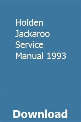 Holden Jackaroo Service Manual 1993 Holden Manual Holden Rodeo