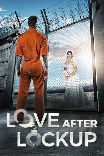 watch on wetv com--Love After Lockup – Prison Blues to Wedding Bells