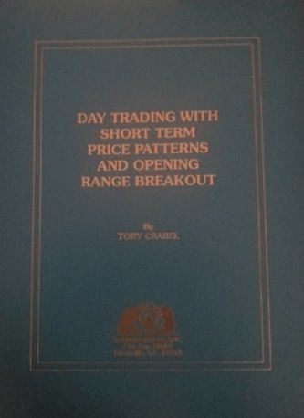 Day Trading With Short Term Price Patterns And Opening Range