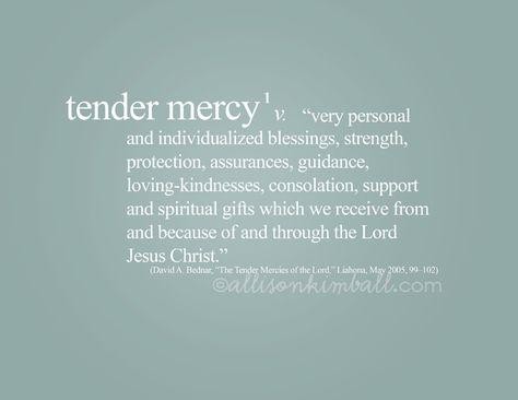 Akimball: tender mercy definition