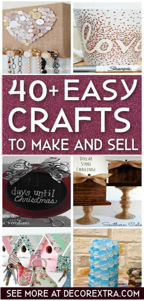 Crafts to make and sell, Crafts to Sell, Easy Crafts to Make #diy #crafts #craftstosell