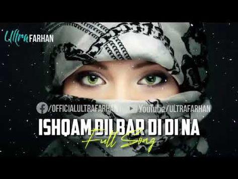 Ishq Mein Dilbar De De Na Youtube Youtube Songs It Works