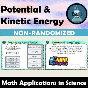 Potential And Kinetic Energy Math Practice Problems Non Randomized In 2020 Math Practices Math Science Teaching Resources